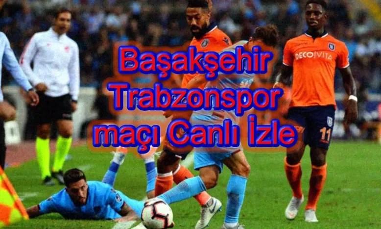 Başakşehir Trabzonspor Maç Detayı