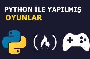 Python İle Yapılmış Oyunlar