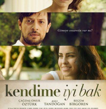 Kendime İyi Bak 2014 yapımı yerli film