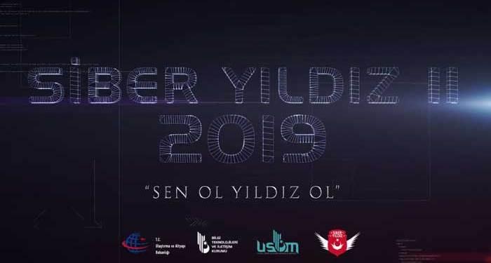 Siber Yıldız 2019 Başvurularında Sona Doğru