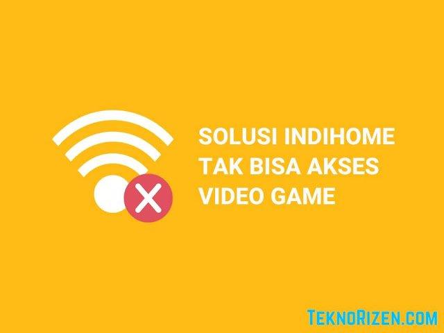 indihome tidak bisa game online
