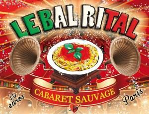 LE BAL RITAL – LE 23 NOVEMBRE AU CABARET SAUVAGE
