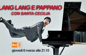 Lang Lang diretto da Sir Antonio Pappano su Rai 5 il 6 marzo 2014 7