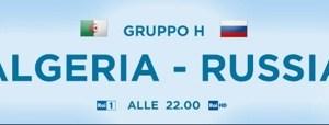 Mondiali 2014, Algeria-Russia: dirette su Rai e Sky Mondiale 8