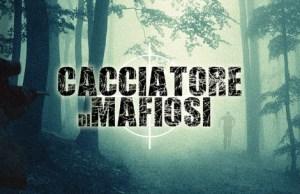 cacciatore di mafiosi, fiction news