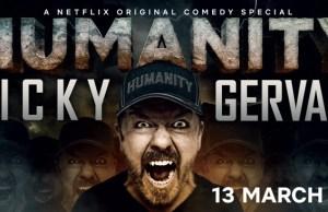 Ricki Gervais Humanity su Netflix