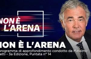 Non é l'Arena ospiti La7
