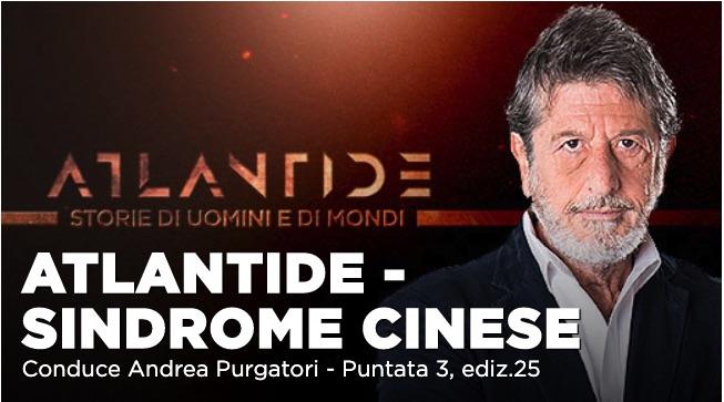 """""""Sindrome cinese"""" lo speciale Atlantide di Andrea Purgatori su La7"""