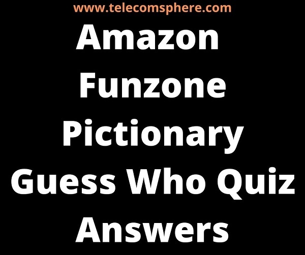 Amazon Funzone Pictionary Guess Who Quiz Answers