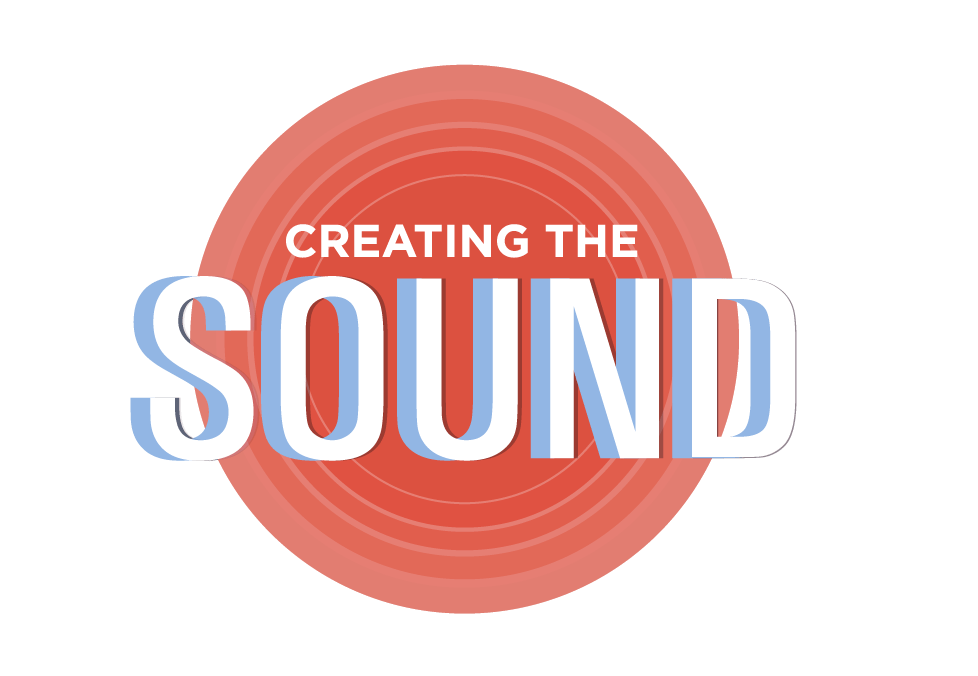 Creating The Sound
