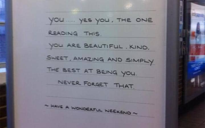 An encouraging message on a Tube update message board
