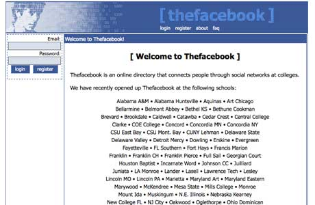 The popular social networking site Facebook (then, The Facebook) when it first launched in 2004.