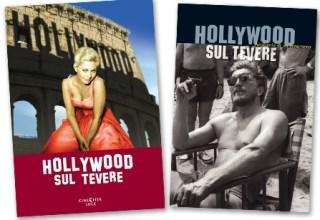 "Hollywood sul Tevere"" di Marco Spagnoli"