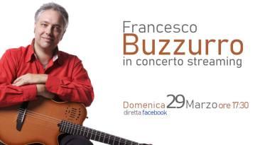 Francesco Buzzurro in concerto streaming