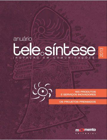 Anuário TeleSíntese 2013
