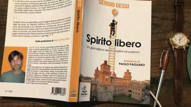 """Lo """"Spirito Libero"""" in Ariostea di un giornalista per vocazione: Sergio Gessi – INTERVISTA"""