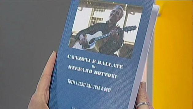 Cinquant'anni di canzoni scritte da Stefano Bottoni: il libro – VIDEO