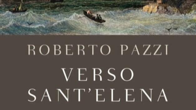 Verso Sant'Elena di Roberto Pazzi – VIDEO