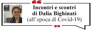 Incontri e scontri di Dalia Bighinati
