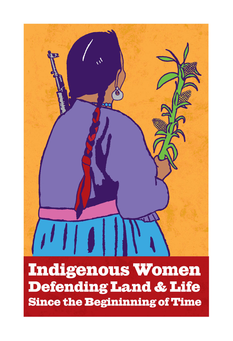 """""""Indigenous Women Defending Land & Life Since the Beginning of Time,"""" print by Gabriela Cervantes, 2000s"""