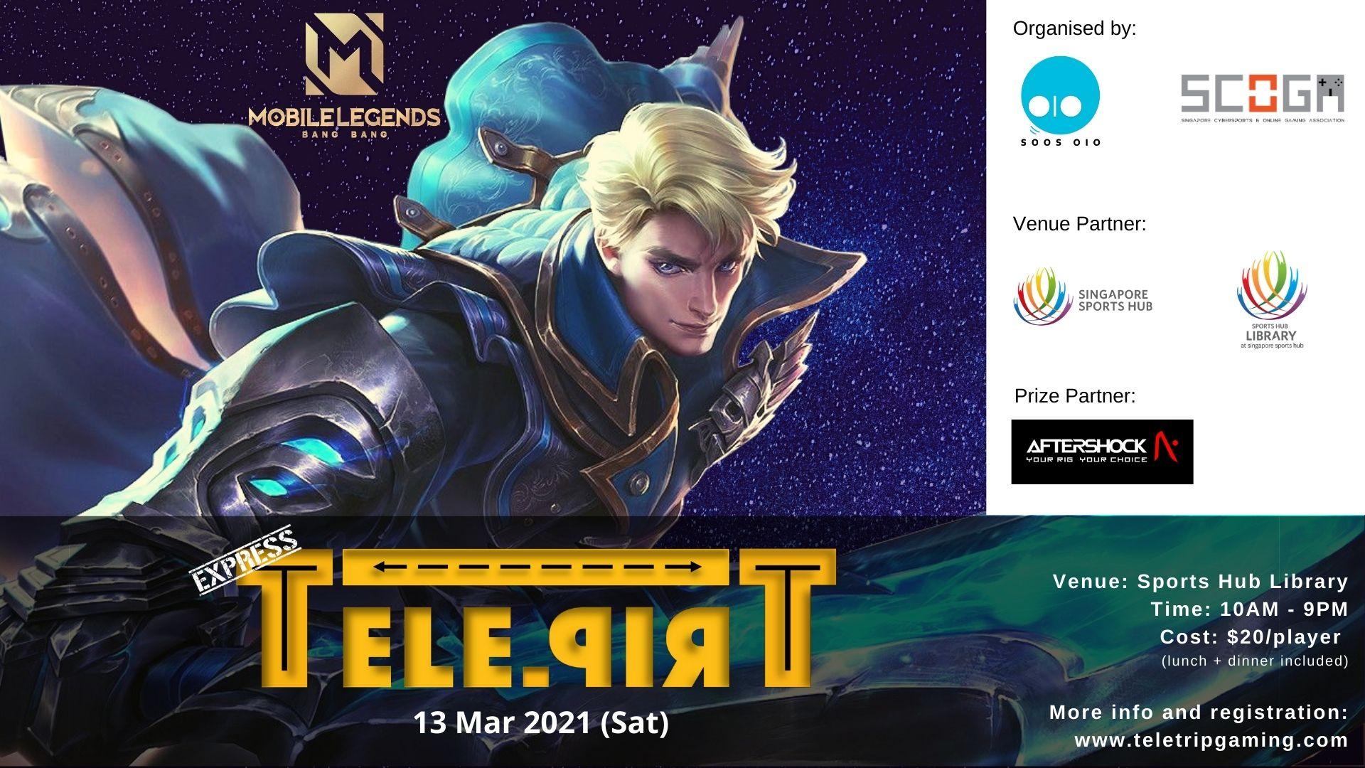 TeleTrip Express Mobile Legends – 13 Mar 2021