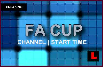 FA Cup Results 2014 Today Prompt Score Schedule & Channel ...