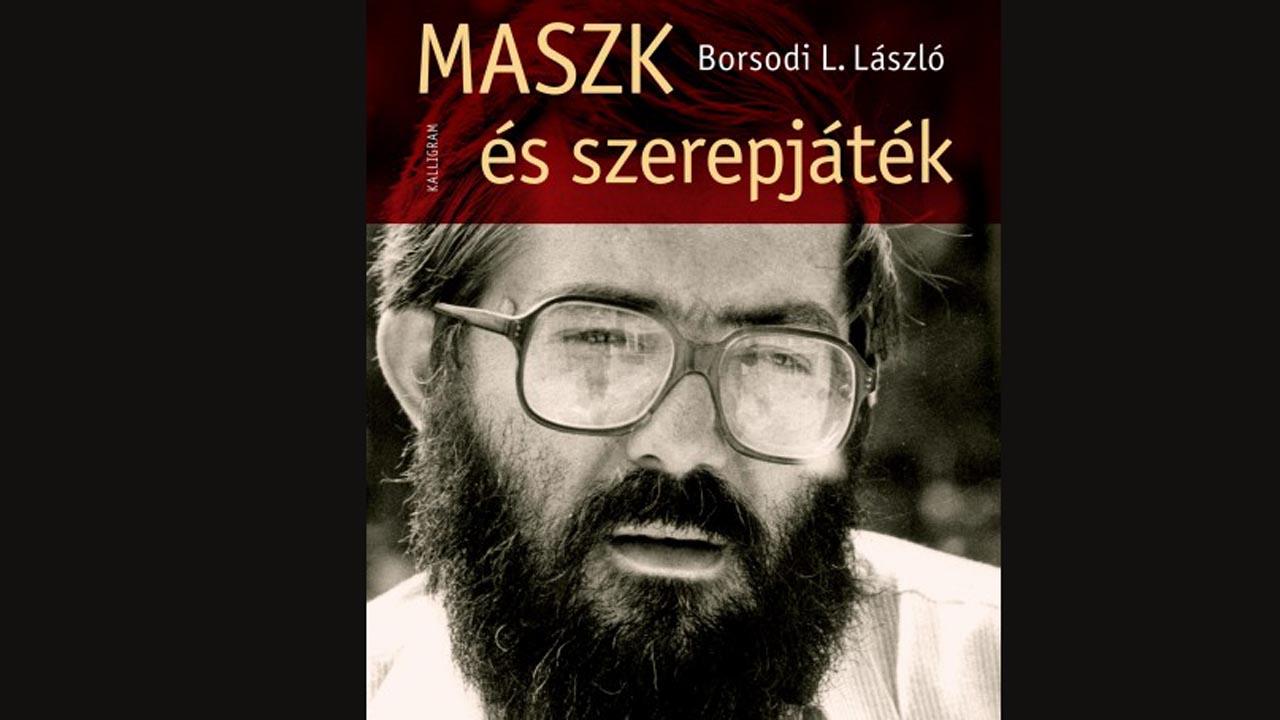 Borsodi L. László: Maszk és szerepjáték
