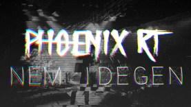 Phoenix RT – Nem idegen (Official music video)