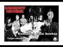 Dosztojevszkij: KARAMAZOV TESTVÉREK (Teljes előadás)