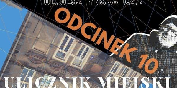 Ostróda Ulicznik Miejski odc 10 ulica Olsztyńska cz 2