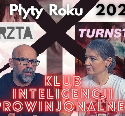 Czy to będą PŁYTY ROKU 2021? Nominujemy KRZTA i TURNSTILE. Klub Inteligencji Prowincjonalnej odc.21