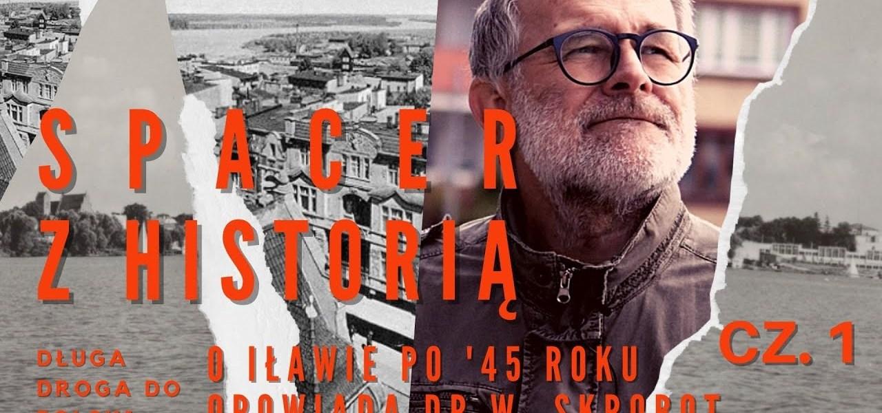 SPACER Z HISTORIĄ ; Iława - miasto, które się odrodziło - ulica Kościuszki  #17