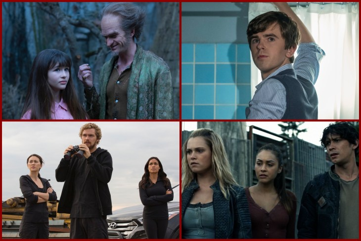 A Series of Unfortunate Events,Bates Motel, Iron Fist, The 100