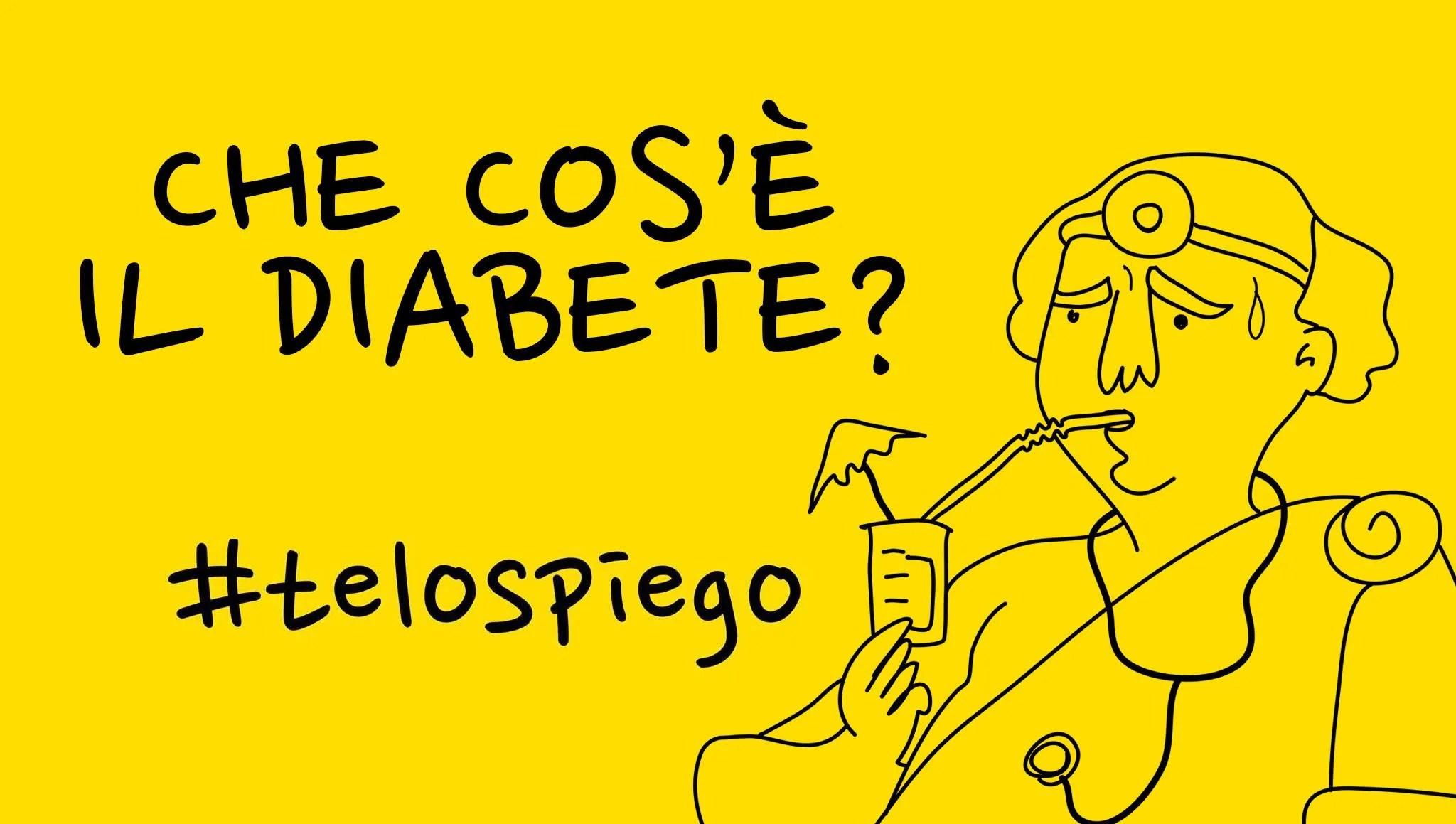 Che cos'è il #DIABETE e come funziona? #TELOSPIEGO!