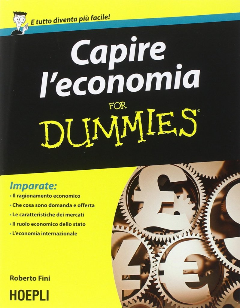 capire l'economia for dummies roberto fini libro
