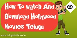 How to watch and download hollywood movies telugu