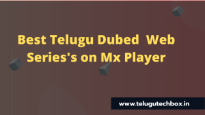 Best Telugu Dubed Web Series's on Mx Player