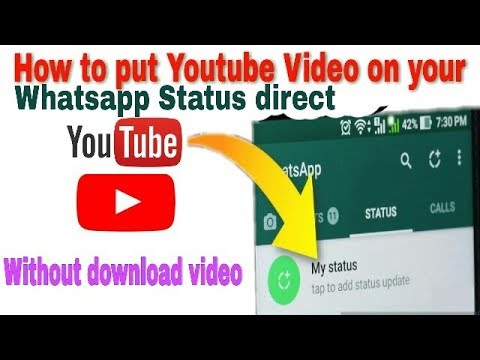 how to keep youtube videos as our whatsapp status