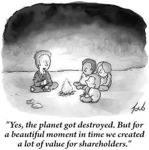 Yes the planet got destroyed. But for a beautiful moment in time we created a lot of value for shareholders.