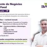 GERENTE DE NEGÓCIOS (FAST FOOD) – ZONA LESTE – SÃO PAULO/SP