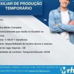 AUXILIAR DE PRODUÇÃO (TEMPORÁRIO) – AQUIRAZ/CE
