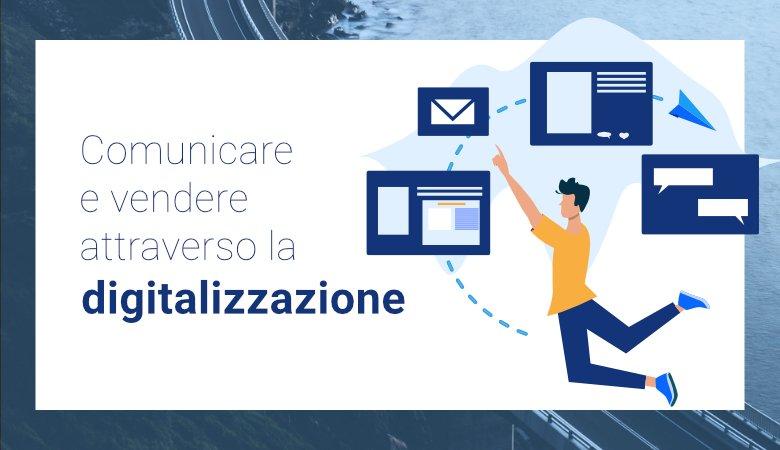 comunicare-e-vendere-attraverso-la-digitalizzazione