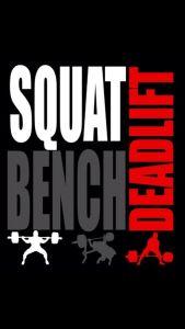 Squat, Bench Press, Deadlift - Powerlifting