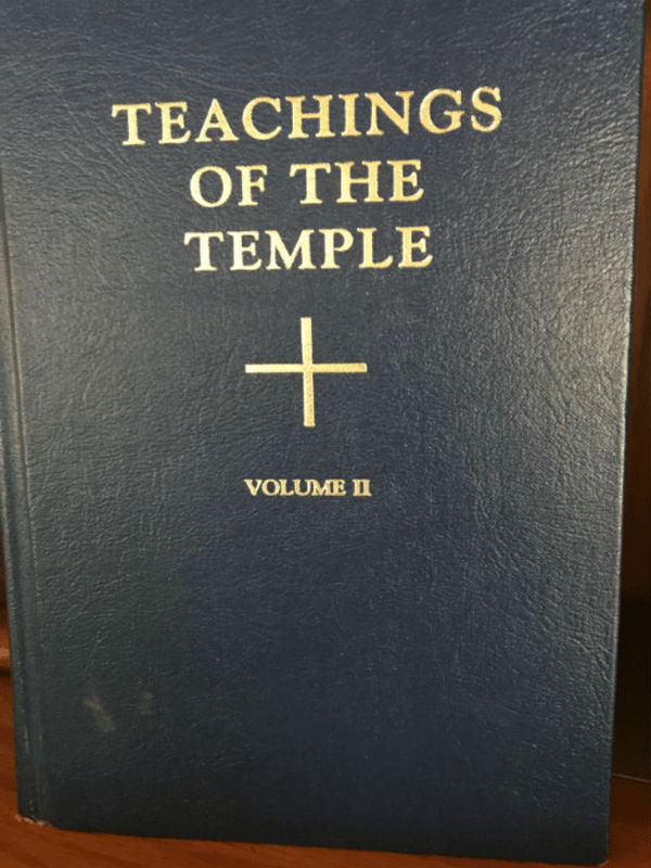 Teachings of the Temple, Volume Two