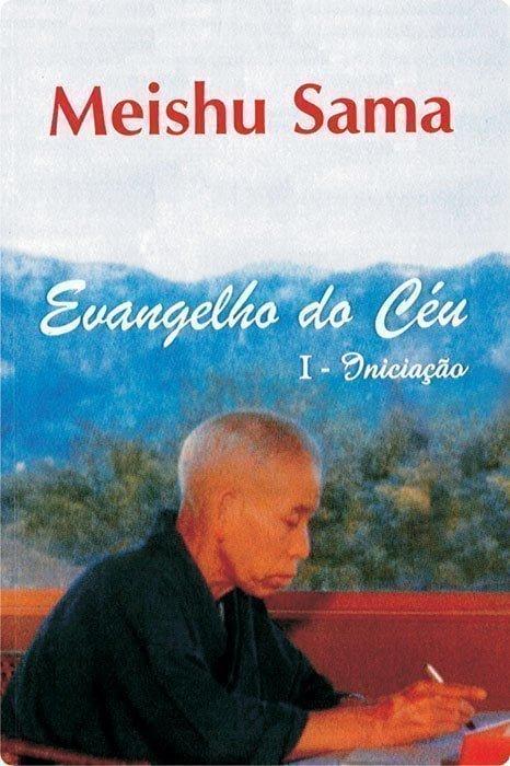Evangelho do Céu – Volume I – Iniciação – português