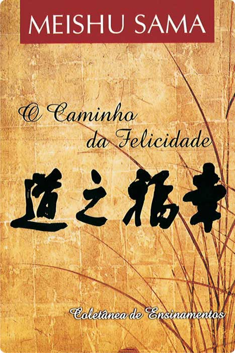 O Caminho da Felicidade – português