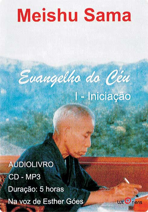 AUDIOLIVRO – Evangelho do Céu – Volume I – Iniciação – português
