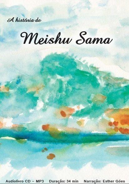 AUDIOLIVRO – A História de Meishu Sama – português