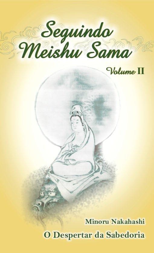 Seguindo Meishu Sama – Vol. II – português