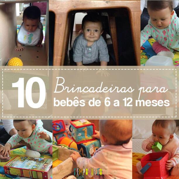 10 brincadeiras para beb s de 6 a 12 meses tempojunto - Bebe de 6 meses ...